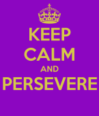 keep-calm-and-persevere-13